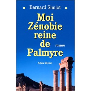 Moi Zénobie reine de Palmyre