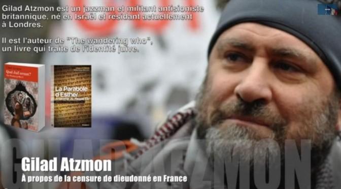 Réaction de Gilad Atzmon à la censure contre Dieudonné